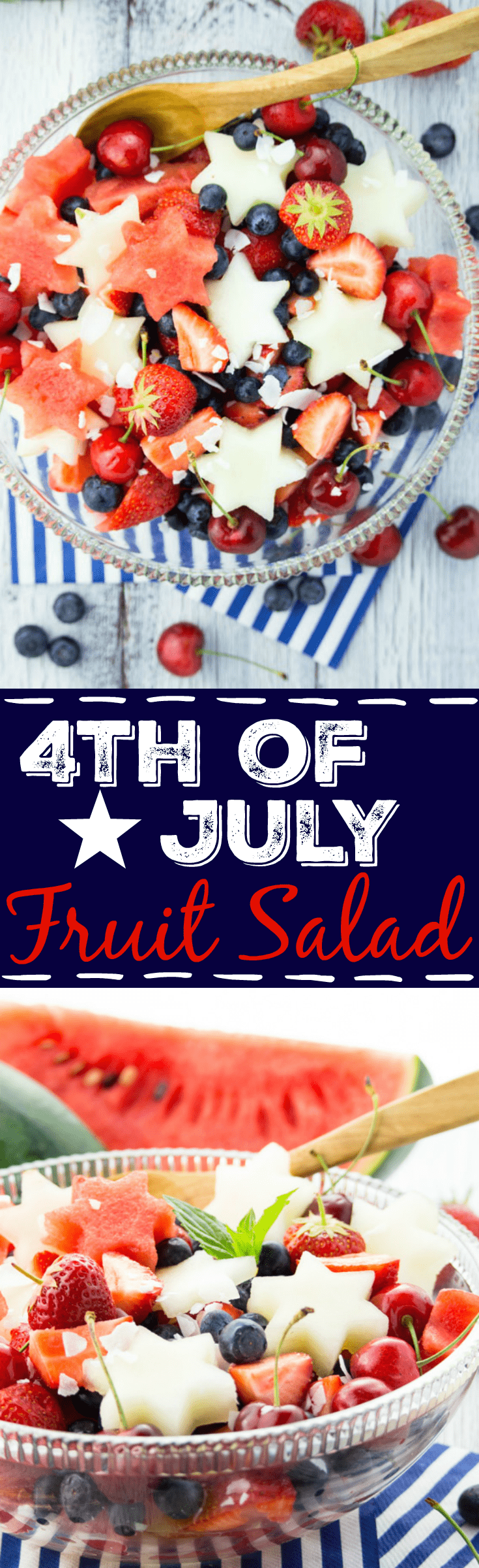 4th of July Fruit Salad
