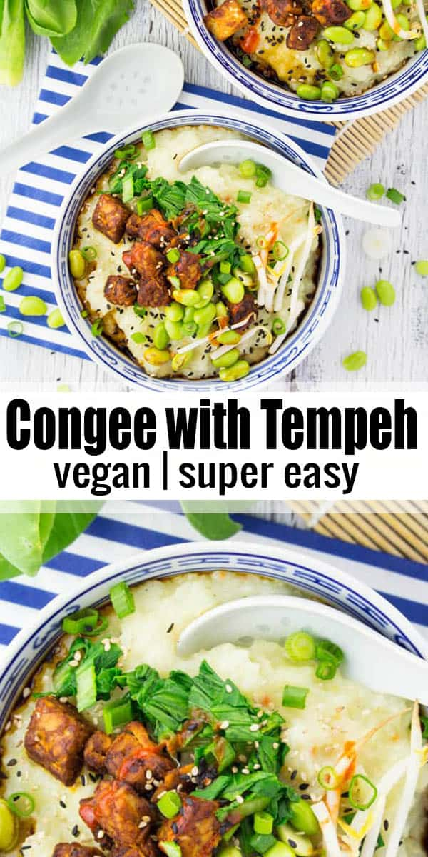 Super easy and delicious recipe for congee (Asian rice porridge) with tempeh, edamame, and pak choi. Don't miss out on this healthy Asian comfort food! #vegan #asianrecipes #veganfood