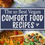 The Best Vegan Comfort Food Recipes