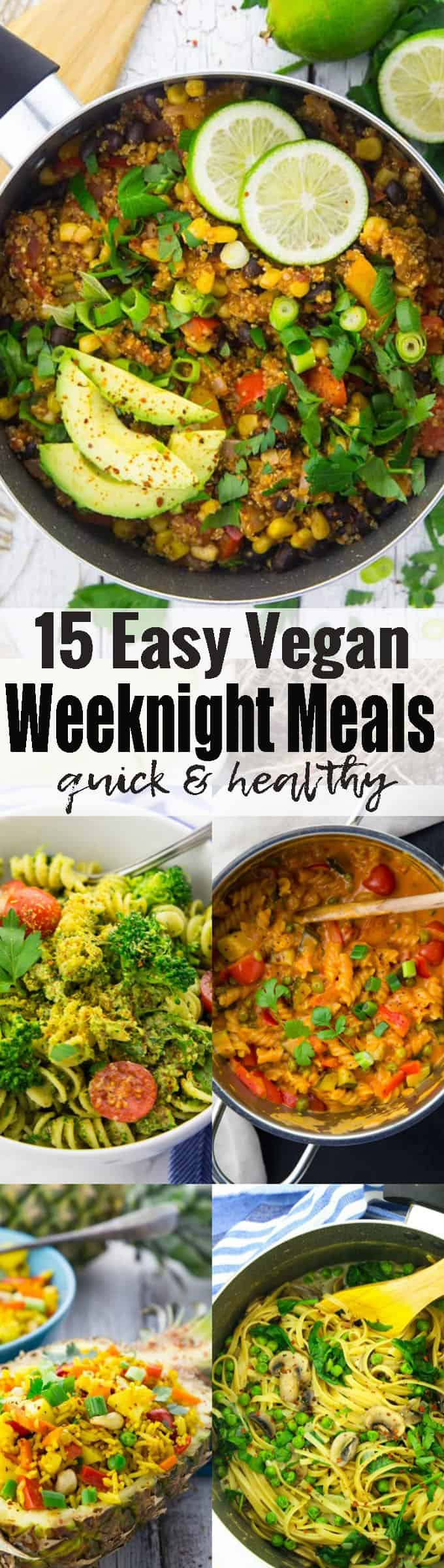 These 15 vegan weeknight meals are easy, healthy, and ready in no time! This post is perfect when you like to include more vegan and vegetarian recipes into your diet! More than 2 weeks of delicious vegan dinner recipes! <3