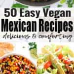Vegan Mexican Food - 38 Drool-Worthy Recipes!