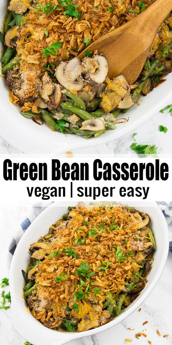 This vegan green bean casserole is one of my favorite vegan Thanksgiving recipes! It's creamy, savory, and has crispy fried onions on top! #Thanksgiving #vegan #veganrecipes