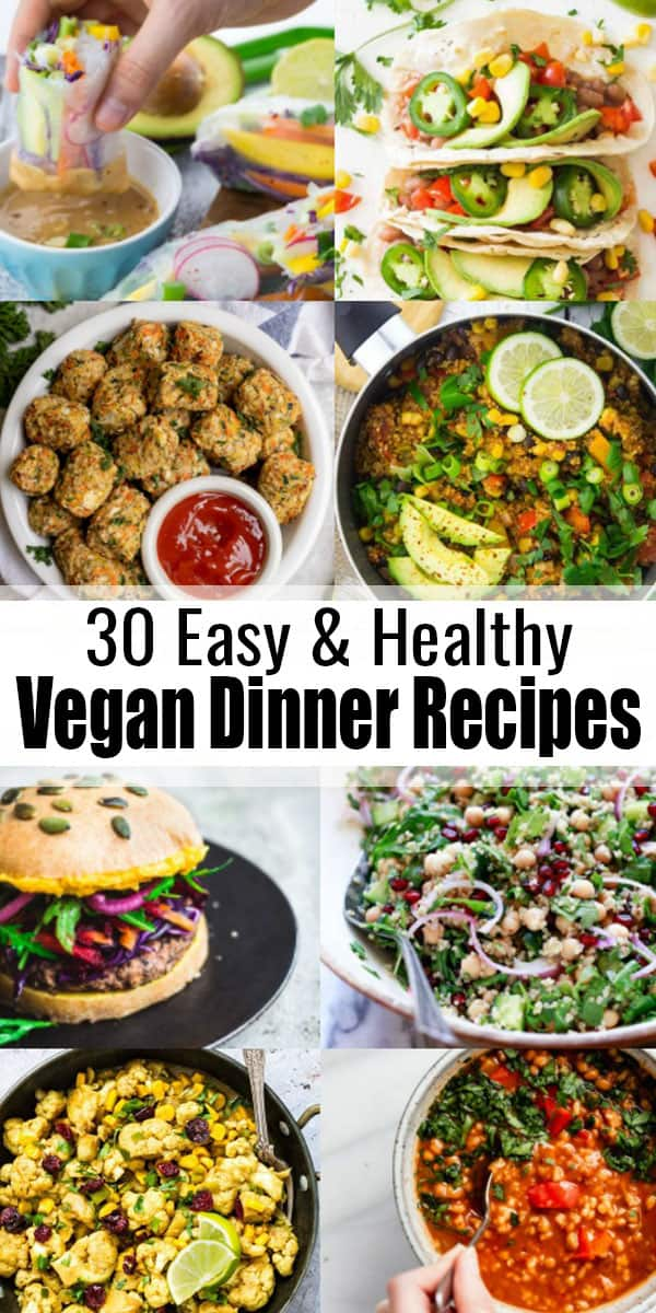 Are you looking for healthy vegan recipes? Then look no further! We've got you covered with 30 delicious and healthy vegan dinner recipes for the whole family! #vegan #healthy #veganrecipes