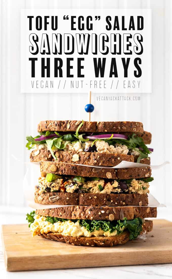 "a stack of vegan tofu egg sandwiches with the writing ""tofu 'egg' salad sandwich three ways"" on the top of the photo"