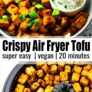 a collage of two photos of air fryer tofu with a text overlay