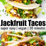 a collage of two photos of jackfruit tacos with a text overlay