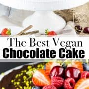 a collage of two photos of vegan chocolate cake with a text overlay