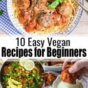a collage of five vegan recipes for beginners with a text overlay