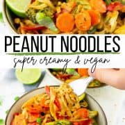 a collage of two photos of peanut noodles with a text overlay